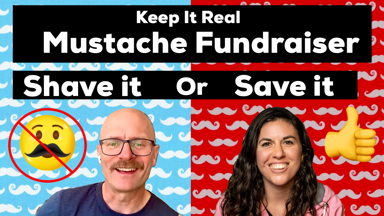 Mustache Fundraiser, SHAVE IT or SAVE IT